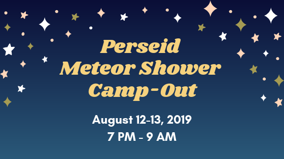 Perseid Meteor Shower Camp-Out