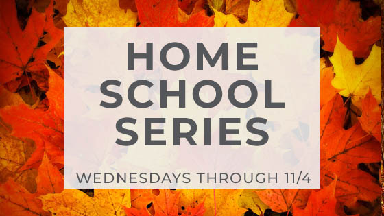 Homeschool Series. Click here to learn more.